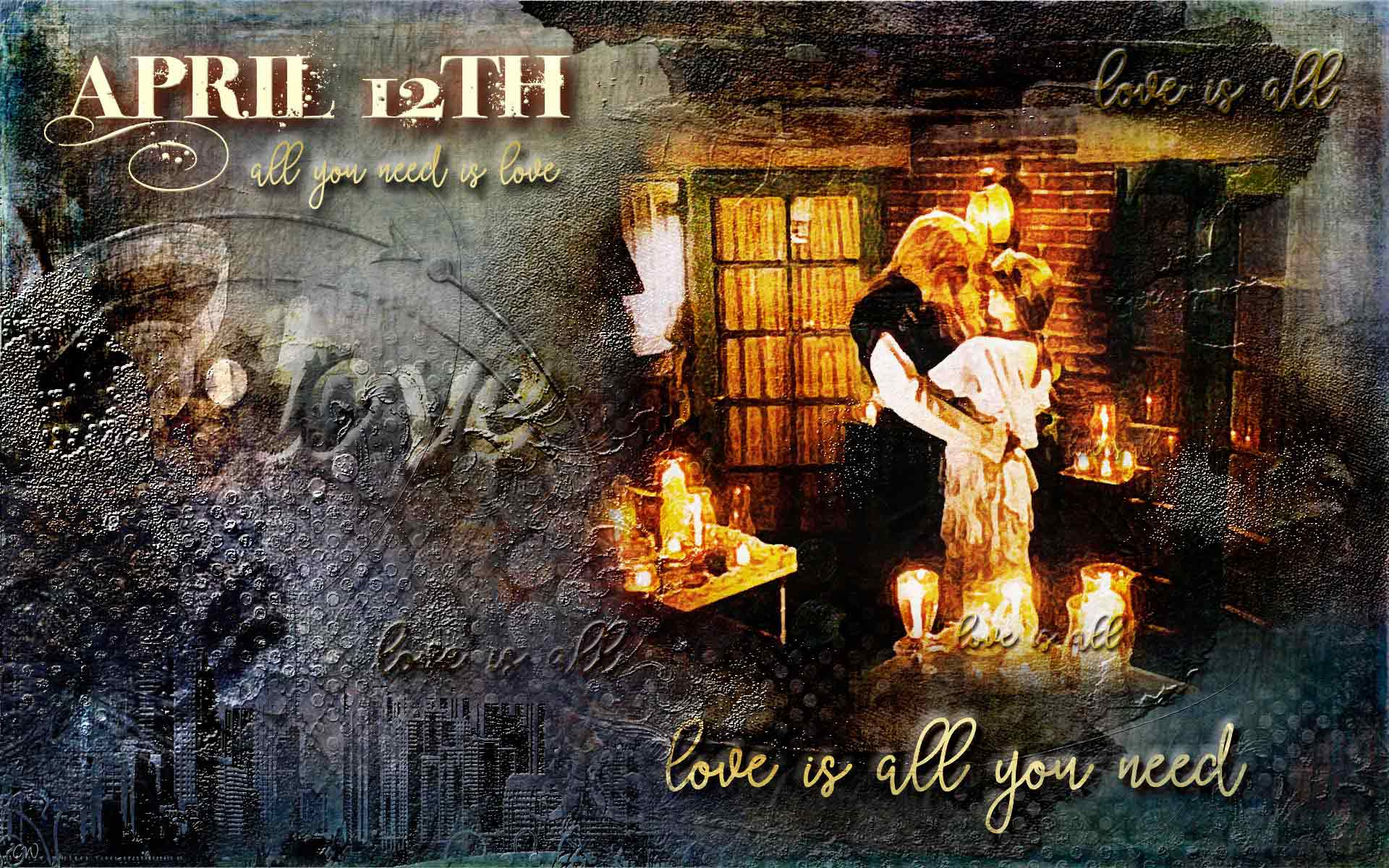 April 12th celebration. Vincent and Catherine in an embrace on her candlelit balcony. Text reads: April 12th. Love is all you need.