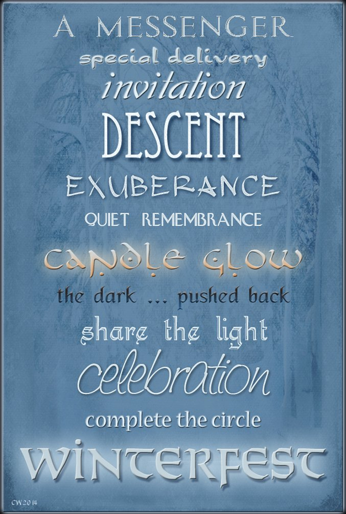 A Winterfest word poster: Text reads: A Messenger, special delivery, invitation, descent, exuberance, quiet remembrance, candle glow, the dark ... pushed back, share the light, celebration, complete the circle, Winterfest