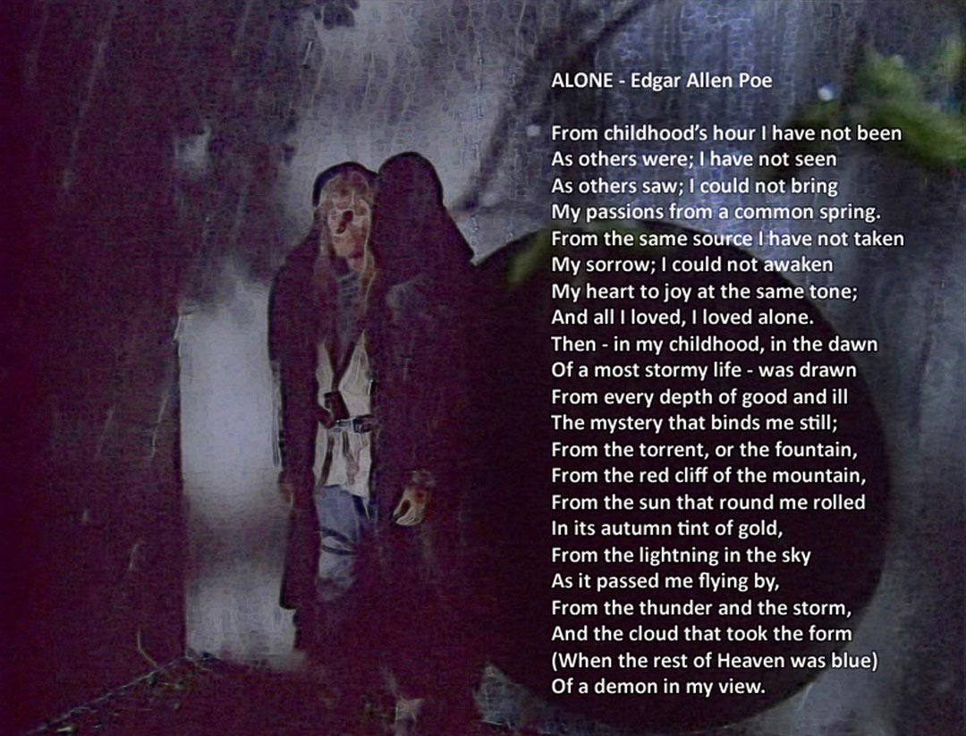 Vincent standing outside the tunnel entrance in the park in the deep nights. Text is the poem Alone by Edgar Allen Poe