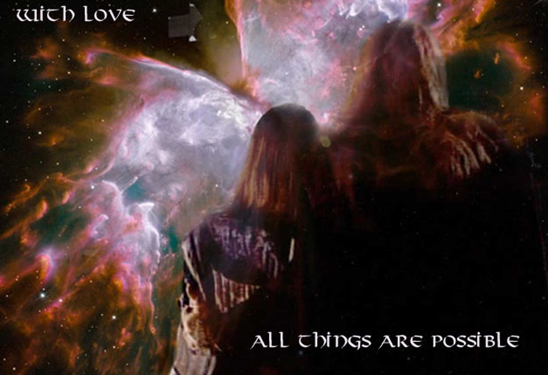 The Butterfly nebula, Catherine and Vincent, his arm around her waist, looking toward the stars. Text reads: With love, all things are possible